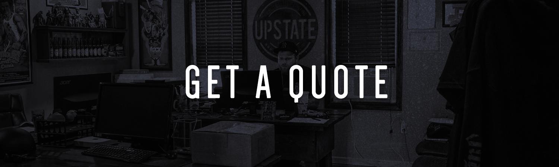 UpstateMerch Website Banner GetAQuote 01 - Get A Quote
